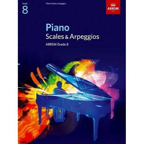 Piano Scales & Arpeggios, Grade 8 (ABRSM Scales & Arpeggios)