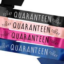 Personalised Sash - Quaranteen - 13th Thirteen 13