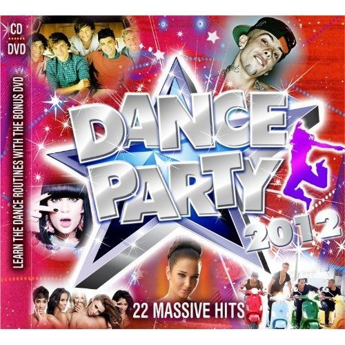 Dance Party 2012 [CD]