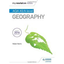 My Revision Notes: AQA AS/A-level Geography