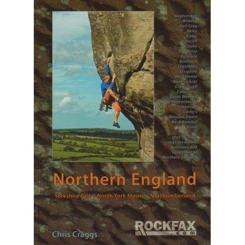 Northern England: Rock Climbing Guide (Rockfax Climbing Guide) (Rockfax Climbing Guide Series)