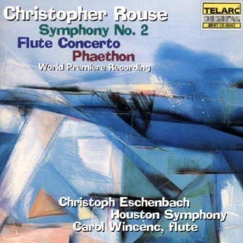 Christoph Eschenbach - Rouse: Symphony No. 2; Flute Concerto; Phaethon [CD]
