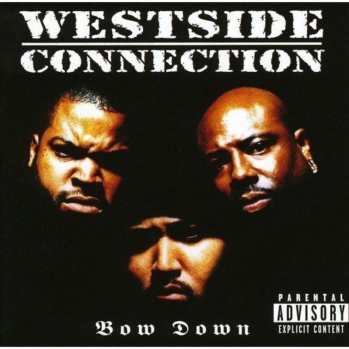 Westside Connection - Bow Down [CD]