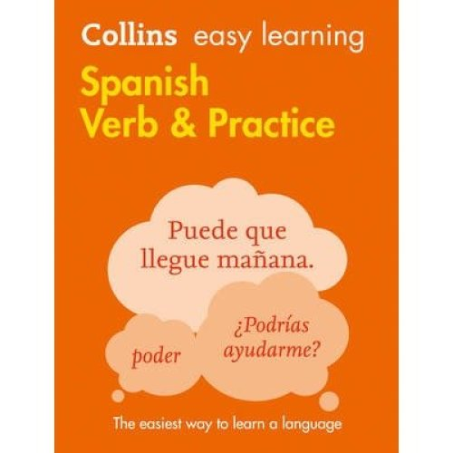 Collins Easy Learning Spanish: Easy Learning Spanish Verbs and Practice