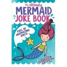 The Ultimate Mermaid Joke Book - Used