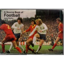A Source Book of Football , Rollin Jack - Used