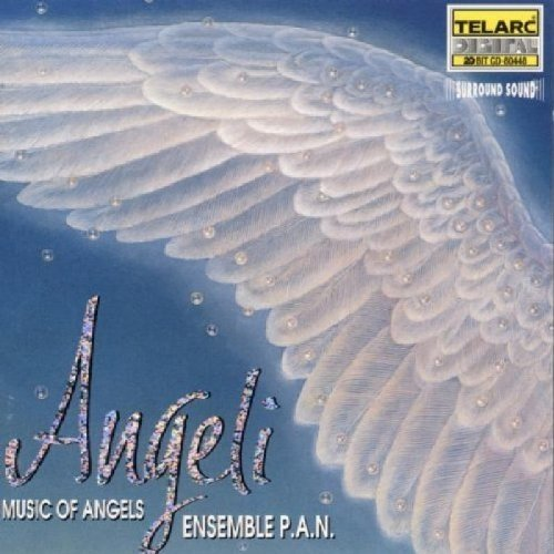 Ensemble P.a.n. - Angeli - Music of Angels [CD]