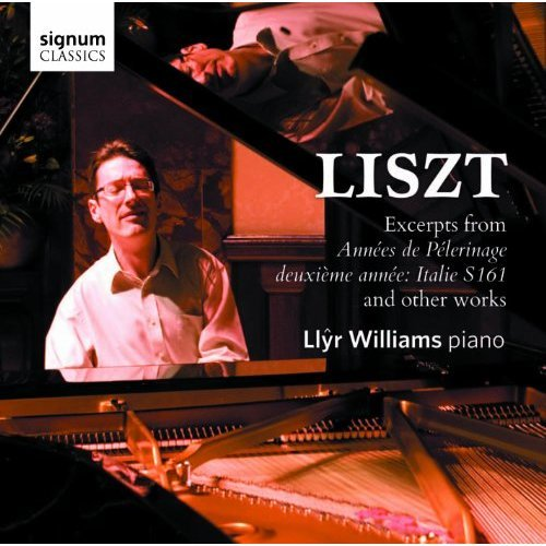 Llyr Williams - Liszt: Annees de Pèlerinage, deuxième annee: Italie S161 [CD]
