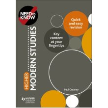 Need to Know Higher Modern Studies by Creaney & Paul