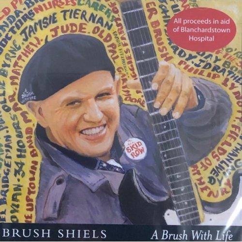 Brush Shiels - A Brush With Life (Skid Row Ireland) CD