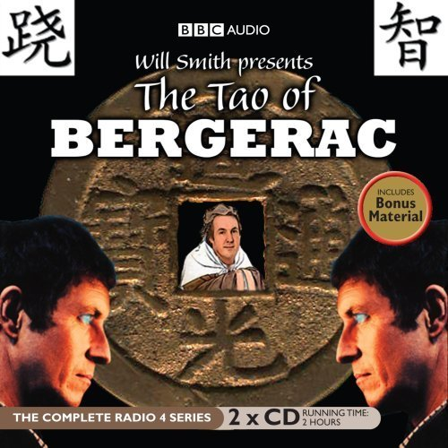 Will Smith Presents: The Tao of Bergerac (BBC Audio)