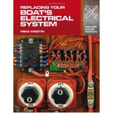 Replacing Your Boat's Electrical System (Adlard Coles Manuals)