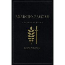 Anarcho-Fascism by Nilsson & Jonas