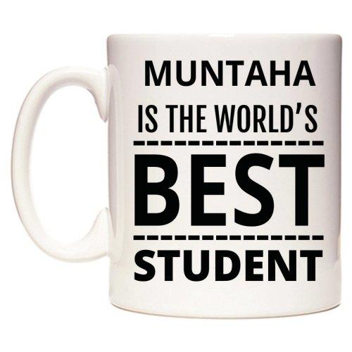 MUNTAHA Is The World's BEST Student Mug