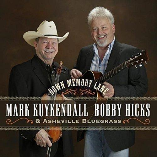 Bobby Hicks and Asheville Bluegrass Mark Kuykendall - Down Memory Lane [CD]