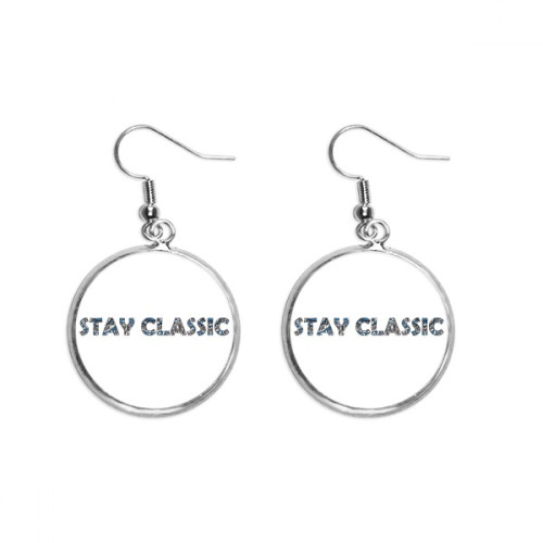 Quote Stay Classic Ear Dangle Silver Drop Earring Jewelry Woman