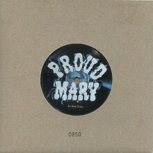 """ID7900z - Proud Mary - All Good Things - JDNC 002 - vinyl 7"""" - uk - Used"""