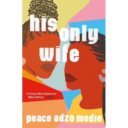 HIS ONLY WIFE | Paperback