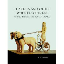 Chariots and Other Wheeled Vehicles in Italy Before the Roman Empire - Used