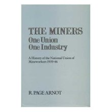 The Miners: One Union, One Industry - Used
