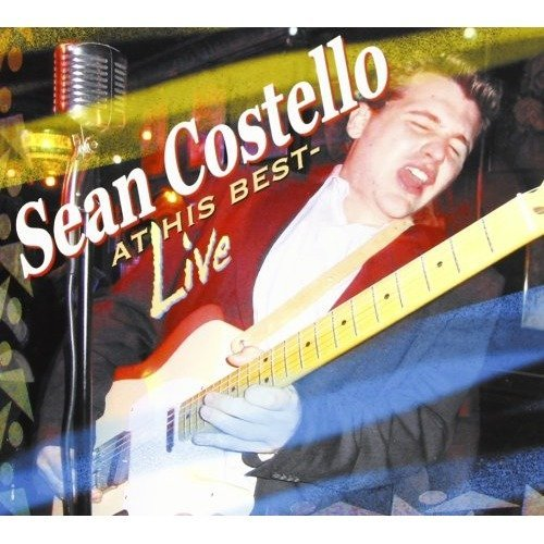 Costello Sean - at His Best-live [CD]