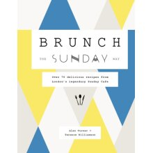 Brunch the Sunday Way by Turner & AlanWilliamson & Terence