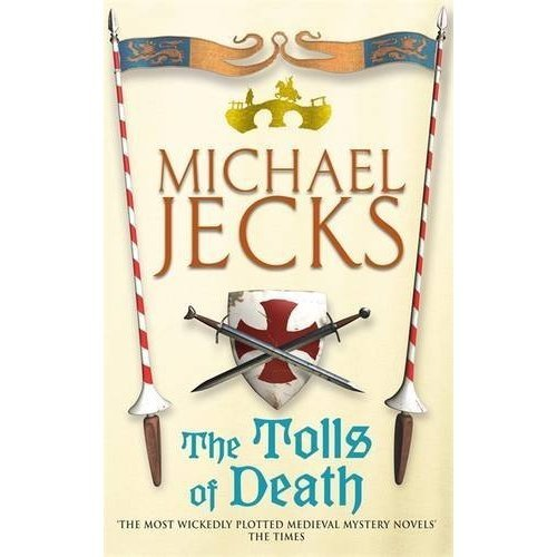 The Tolls of Death (Knights Templar Mysteries 17): A riveting and gritty medieval mystery (Medieval West Country Mysteries (Paperback))