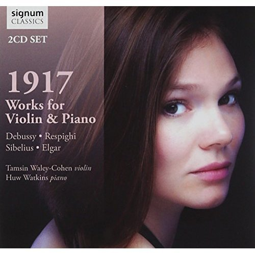 Tamsin Waley-Cohen - 1917: Works for Violin and Piano [CD]