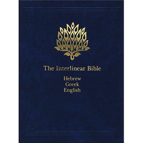 The Interlinear Bible: Hebrew-Greek-English: Interlinear Bible v. 1