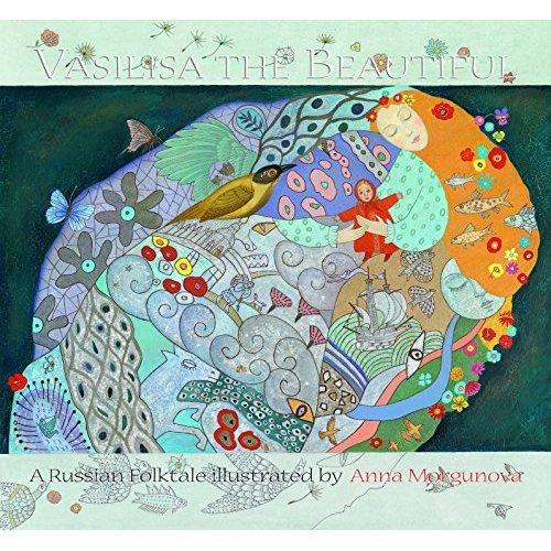 Vasilisa the Beautiful (Russian Folktales)