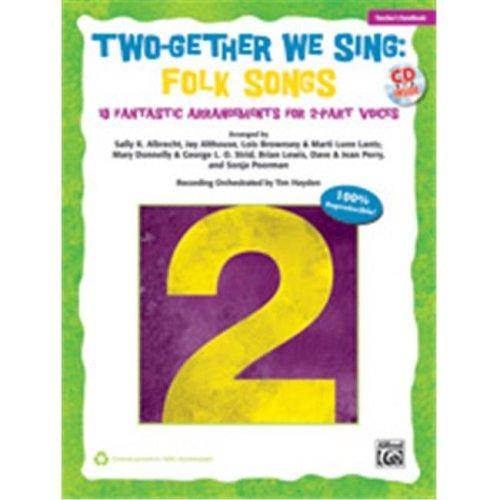 Alfred 00-38002 TWOGETHER WE SING FOLK-BK&CD